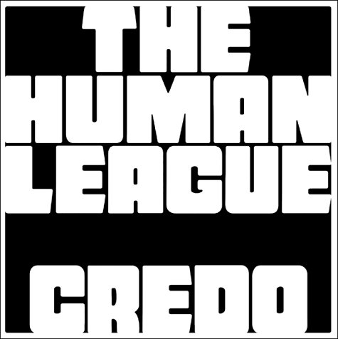 Human League-Credo