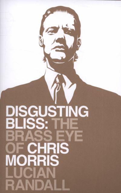 disgusting-bliss-the-brass-eye-of-chris-morris