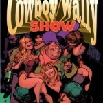 Comic Review: The Cowboy Wally Show