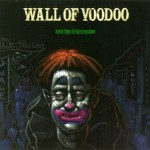 Forgotten Records Presents: The Band Without The Face, Part 2: Wall of Voodoo