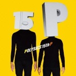 Review: POLYSICS – 15th P
