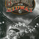 The Residents Project Supplemental Edition: Bad Day on the Midway: The Book