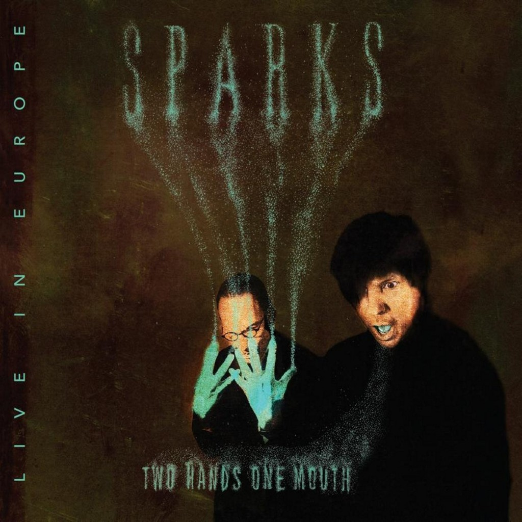 Sparks - Two Hands One Mouth: Live in Europe (2 CD)