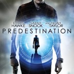 Predestination – Time travel done best