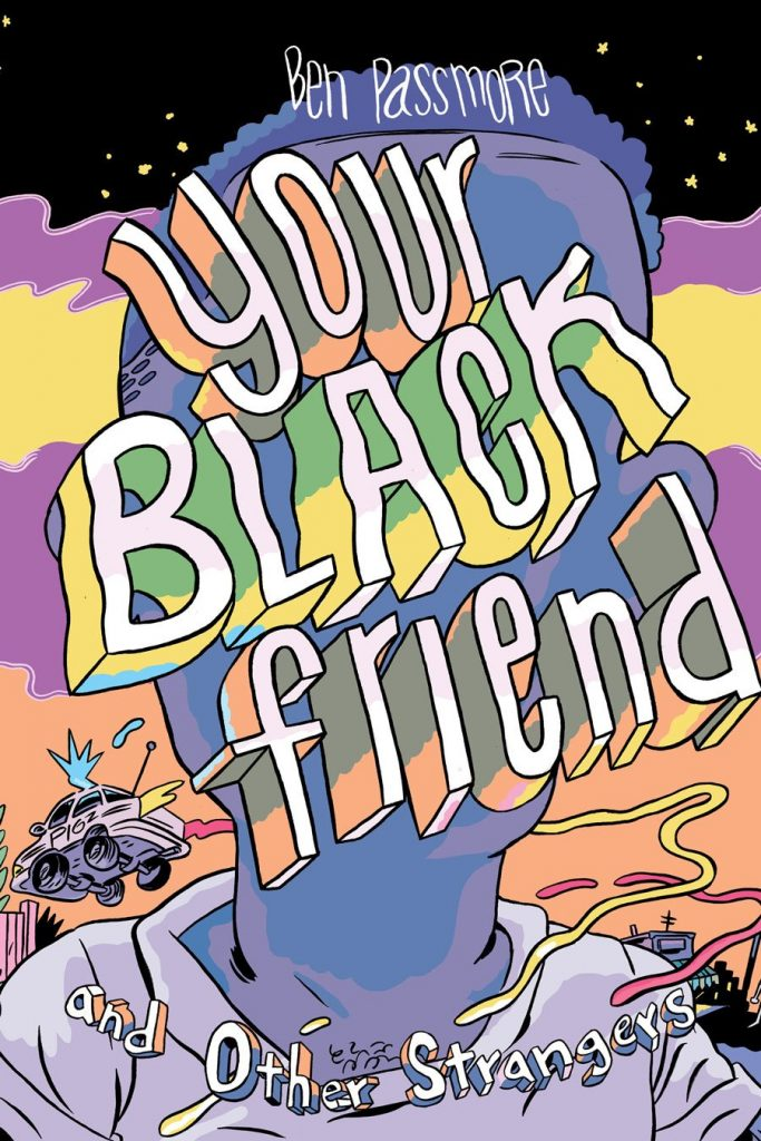 your black friend and other strangers cover ben passmore